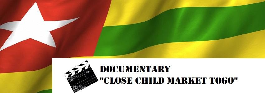 """项目关闭儿童市场多哥 – """"Close Child Market Togo"""""""